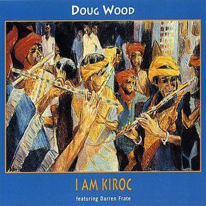 I Am Kiroc