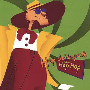 Hep Dehopcat @ the Hep Hop
