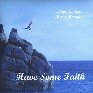Have Some Faith