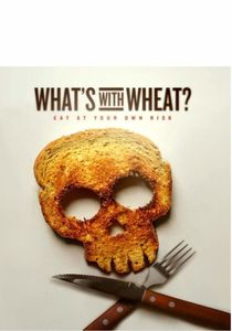 What's With Wheat