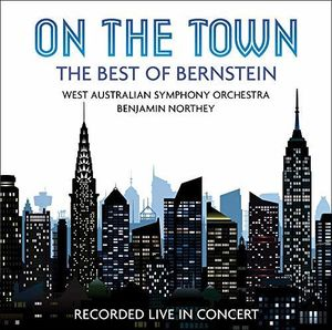 On The Town: The Best Of Bernstein