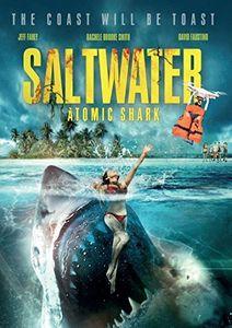 Saltwater: Atomic Shark [Import]