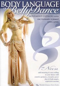 The Body Language of Bellydance: Movement Catalog Series