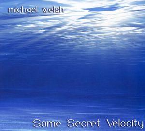 Some Secret Velocity