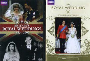 Britain's Royal Weddings 1923-2005 /  The Royal Wedding: William & Catherine