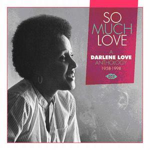 So Much Love/ A Darlene Love Anthology 1958-1998 [Import]