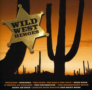 Wild West Heroes (Original Soundtrack)