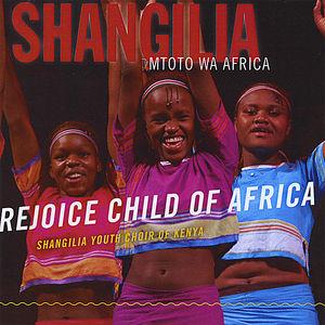 Shangilia Mtoto Wa Africa: Rejoice Child of Africa
