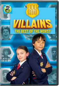 Odd Squad: Odd Squad Villains - The Best of the Worst