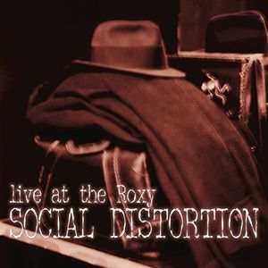 Live At The Roxy , Social Distortion