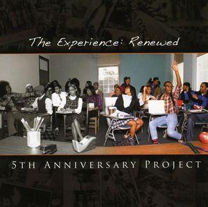 Experience: Renewed