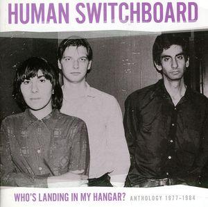 Who's Landing in My Hangar: Anthology 1977 - 1984