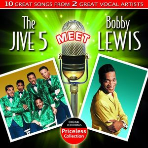 The Jive Five Meet Bobby Lewis