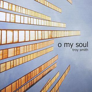O My Soul