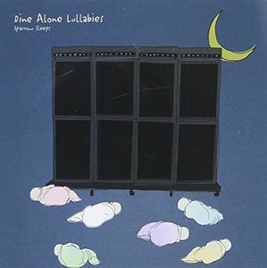 Dine Alone Lullabies [Import]