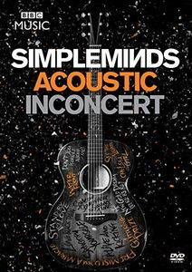 Simple Minds: Acoustic in Concert [Import]