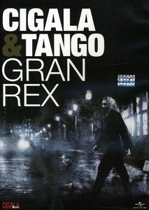Cigala & Tango: Gran Rex [Import]