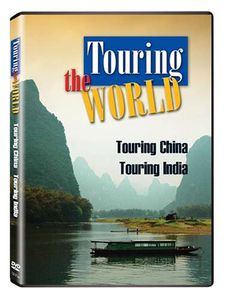 Touring the World: Touring China /  Touring India
