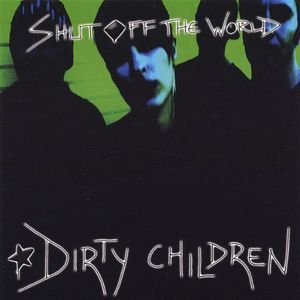 Shut Off the World
