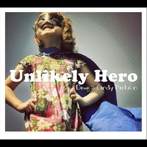 Unlikely Hero