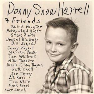 Donny Snow Harrell & Friends
