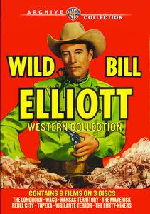 Wild Bill Elliott: Western Collection