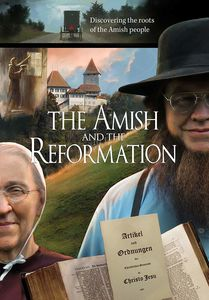 Amish And The Reformation