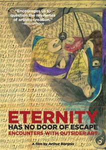 Eternity Has No Door of Escape: Encounters with Outsider Art