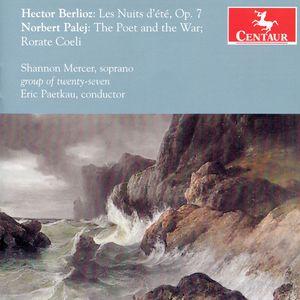Les Nuits D'ete Op 7 /  Poet & War /  Rorate Coeli