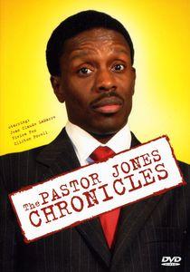 The Pastor Jones: Chronicles