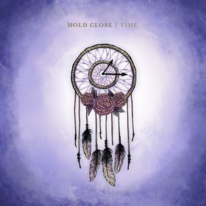 Time , Hold Close