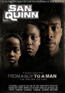San Quinn: From a Boy to a Man