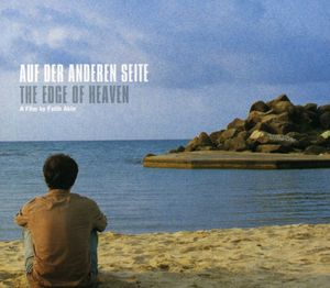Auf Der Anderen Seite /  The Edge of Heaven (Original Soundtrack)