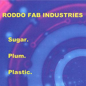 Sugar. Plum. Plastic.