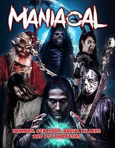 Maniacal: Demons Stalkers Serial Killers