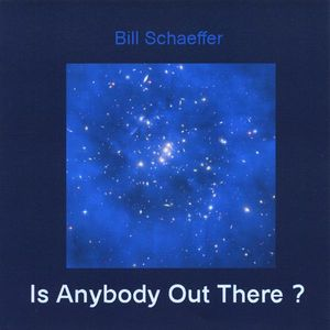 Is Anybody Out There