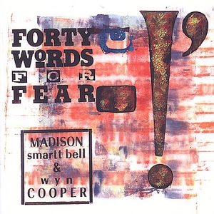 Forty Words for Fear