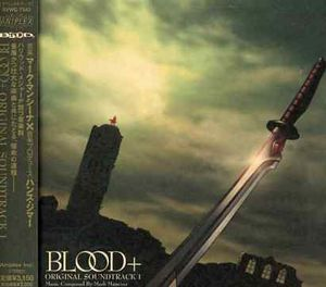Blood Plus (Original Soundtrack) [Import]