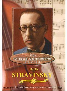 Famous Composers: Igor Stravinsky