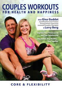 Couples Workouts for Health & Happiness: Core & Flexibility