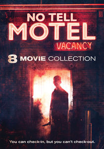 No Tell Motel: 8 Films Ready to Check-In