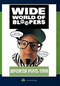 Wide World Of Bloopers Sports Foul Ups