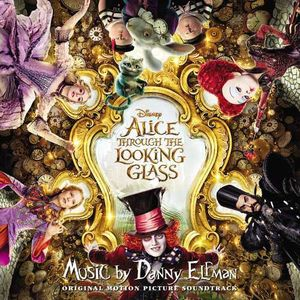 Alice: Through The Looking Glass (Original Soundtrack)
