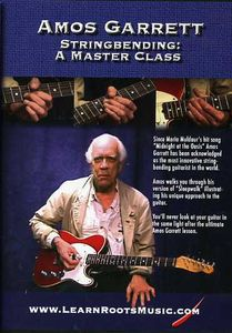 Amos Garrett-Stringbending: Master Class