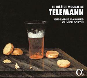 Georg Philipp Telemann: Le theatre musical de Telemann