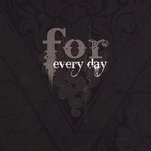 For Every Day