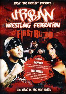 Urban Wrestling Federation: First Blood