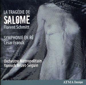 Tragedie de Salome /  Symphonie en Re