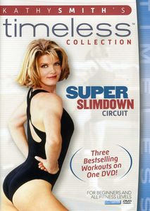 Kathy Smith Timeless: Super Slim Circuit