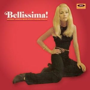 Bellissima: More 1960s She-Pop From Italy /  Various [Import]